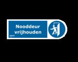 Sticker nooddeur - nooduitgang vrijhouden NEN 3011 conform NEN-EN-ISO 7010_